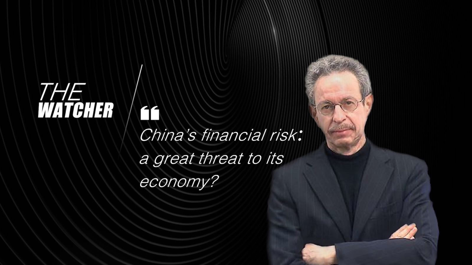 The Watcher: China's financial risk: a great threat to its economy?